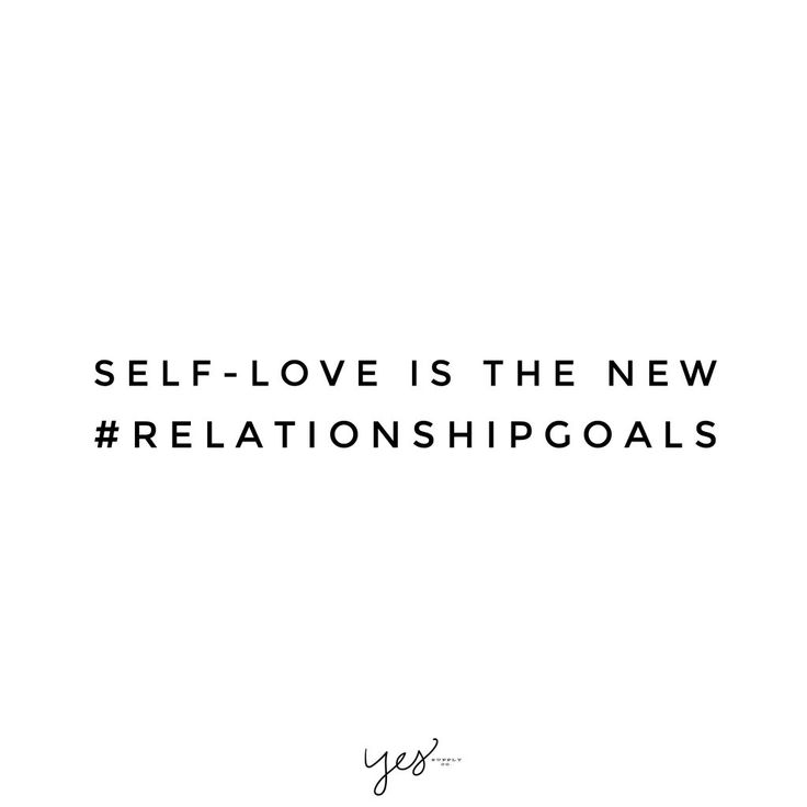 Image of: Instagram Self Love Josh Loe Self Love Is The New Relationshipgoals For More Inspiration Quotes