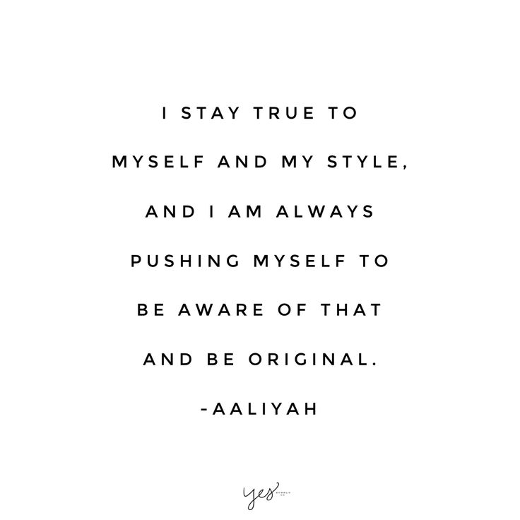 I stay true to myself and my style, and I am always pushing ...