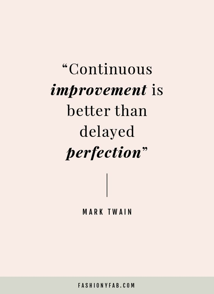 Persistence Motivational Quotes: Why Improvement Is More Important Than Perfection.quote