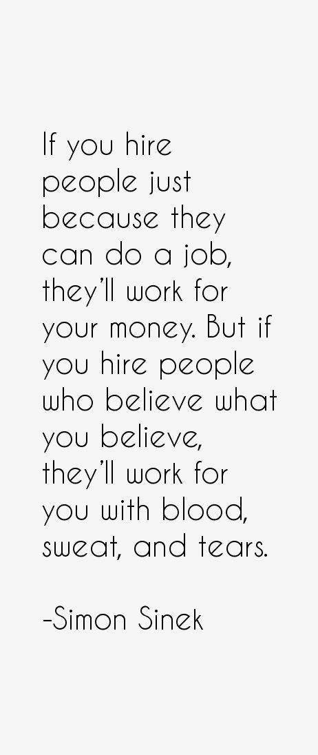 simon sinek quote inspiration workplace motivation employee