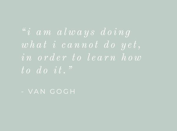 Van Gogh Quote 9 Motivational Quotes For Entrepreneurs